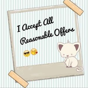 ALL REASONABLE OFFERS WILL BE ACCEPTED! I💗offers!